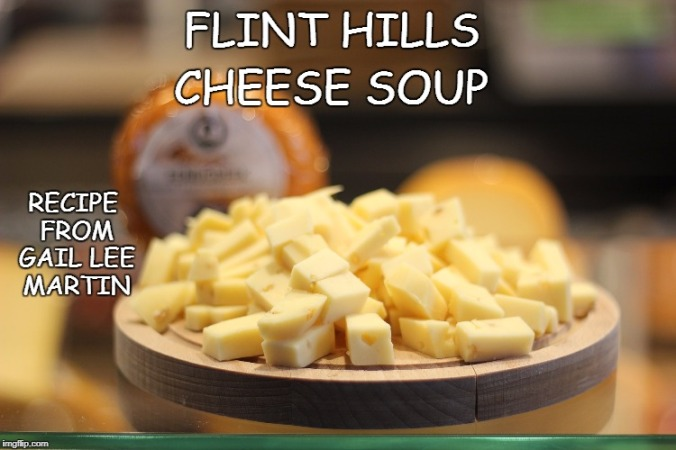 flint hills cheese soup pixabay meme gail